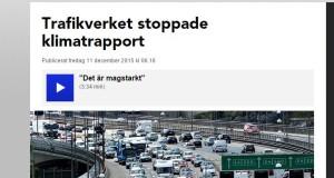 Organisationer begär att Trafikverket lämnar ut den stoppade klimatrapporten