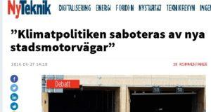 Debatt i Ny Teknik: Motorvägar saboterar klimatpolitiken, enligt miljöorganisationer.