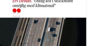 """DN Debatt. """"Östlig led i Stockholm omöjlig med klimatmål"""""""