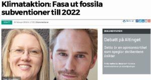 Debattinlägg i Altinget: Fasa ut de fossila subventionerna till 2022.
